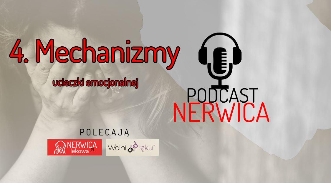 Mechanizmy ucieczki emocjonalnej Odc. 4 Podcast Nerwica