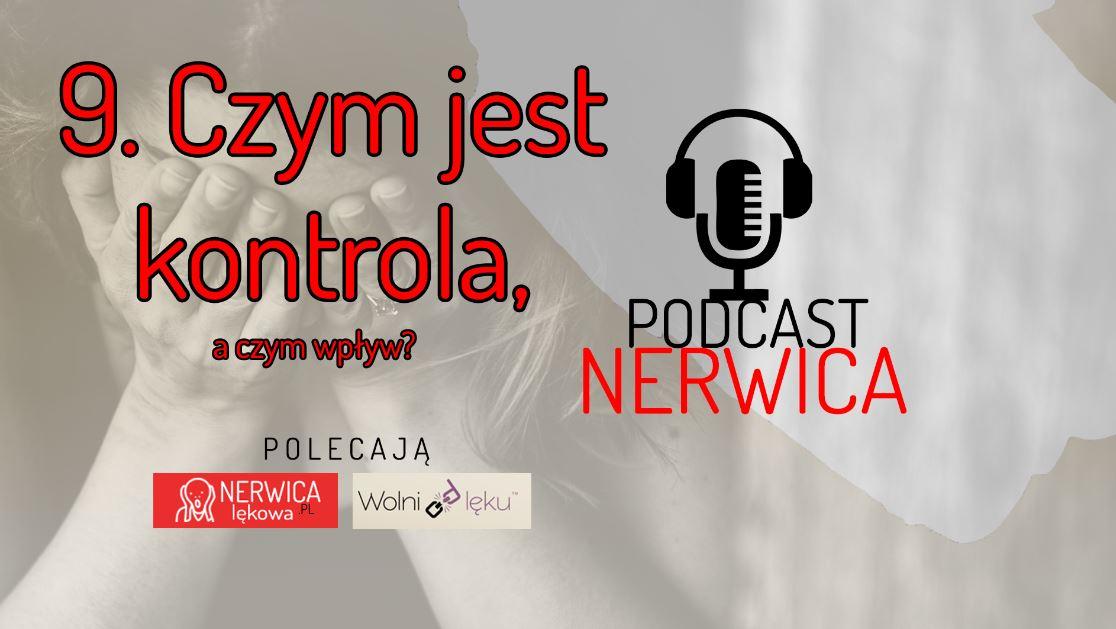 czym jest kontrola a czym wpływ podcast nerwica